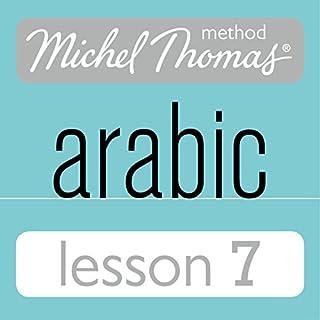 Michel Thomas Beginner Arabic, Lesson 7 cover art