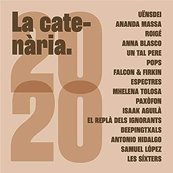 La Catenària 2020