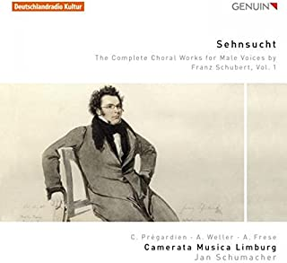 Schubert: Sehnsucht - The Complete Works for Male Voices, Vol. 1