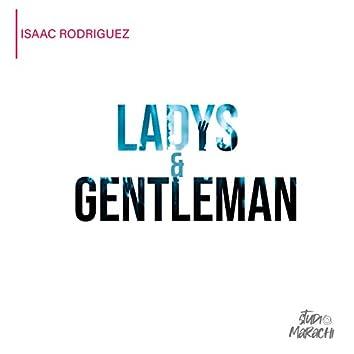 Ladys & Gentleman