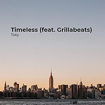 Timeless (feat. Grillabeats)