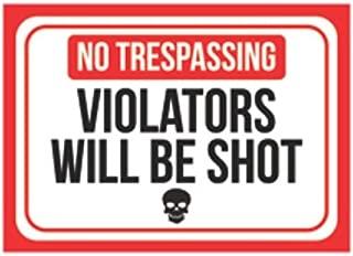 Aluminum Metal No Trespassing Violators Will Be Shot Print Red White Black Poster Skull Picture Symbol Gun Humor Right