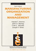 manufacturing organization and management 6th edition