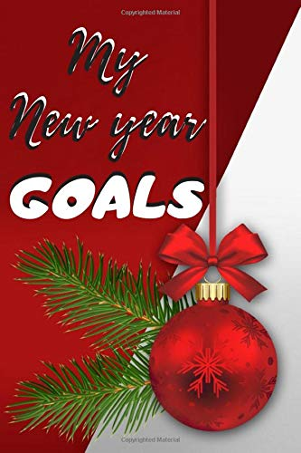My New year GOALS: notebook, diary,  perfect and original Christmas present | Santa Claus or three wise men | 120 pages, 6