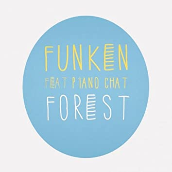 Forest (feat. Piano Chat)