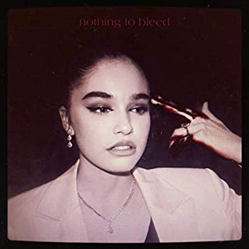 Nothing To Bleed