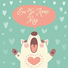 Eu Te Amo Mãe: 66 Cupons de Amor em Branco - Branco 2 (Portuguese Edition)