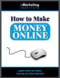 How To Make Money Online eMarketing (English Edition)