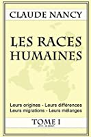 Les races humaines Tome 1