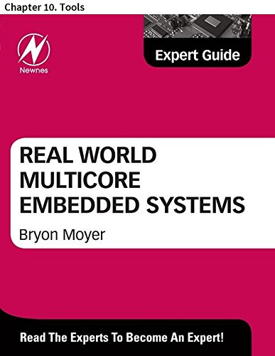 Real World Multicore Embedded Systems: Chapter 10. Tools (English Edition)
