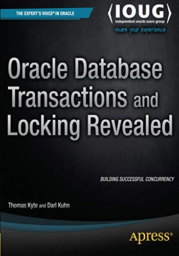 Download Oracle Database Transactions and Locking Revealed 1484207610