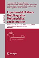 Experimental IR Meets Multilinguality, Multimodality, and Interaction: 11th International Conference of the CLEF Association, CLEF 2020, Thessaloniki, Greece, September 22–25, 2020, Proceedings (Lecture Notes in Computer Science (12260))