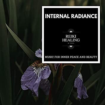 Internal Radiance - Music For Inner Peace And Beauty