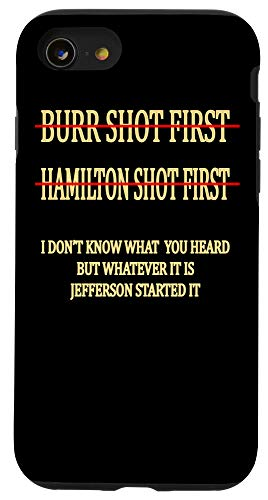 iPhone SE (2020) / 7 / 8 Burr shot first Tshirt Hamilton shot first funny Case