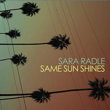 Same Sun Shines