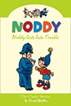 Noddy Gets Into Trouble (Noddy Classic Collection, Book 8) by Enid Blyton (2008-09-01)