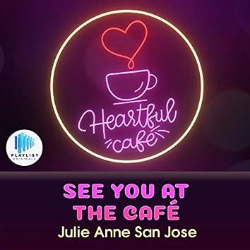 See You at the Café (Heartful Café)