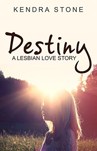 Lesbian: Destiny: A Lesbian Love Story