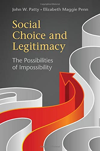 Social Choice & Legitimacy (Political Economy of Institutions and Decisions)