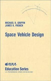 Space Vehicle Design (AIAA Education Series)