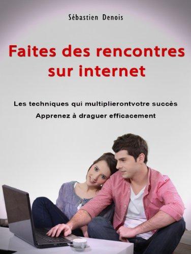 Comment draguer sur internet : mes 10 conseils pour séduire sur le net