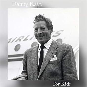 Danny Kaye for Kids