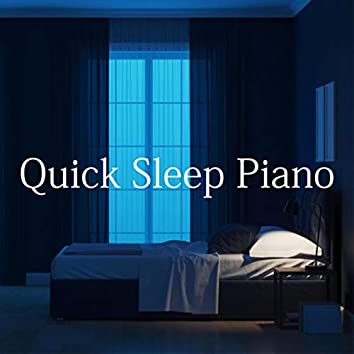 Quick Sleep Piano