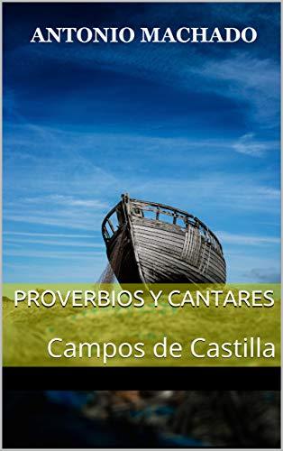Proverbios y Cantares: Campos de Castilla