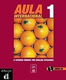 Aula internacional 1 A Spanish course for English Speakers