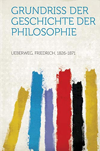 Grundriss Der Geschichte Der Philosophie