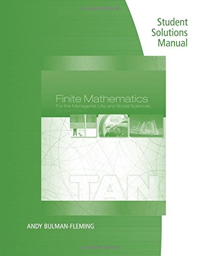 Compare Textbook Prices for Student Solutions Manual for Finite Mathematics for the Managerial, Life, and Social Sciences 11 Edition ISBN 9781285845722 by Tan, Soo T.