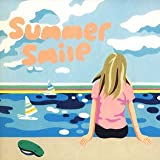 Summer Smile 歌詞