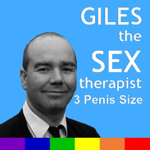 Giles the Sex Therapist: Penis Size audiobook cover art