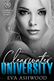Clearwater University: The Complete Series: An Enemies-to-Lovers Romance
