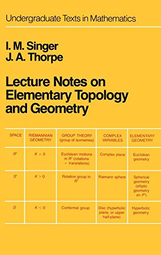 Lecture Notes on Elementary Topology and Geometry (Undergraduate Texts in Mathematics)