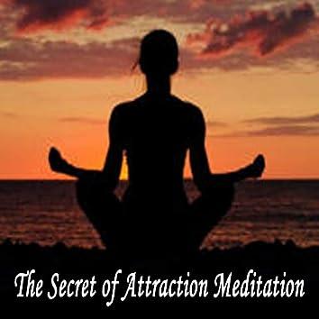 The Secret of Attraction Meditation