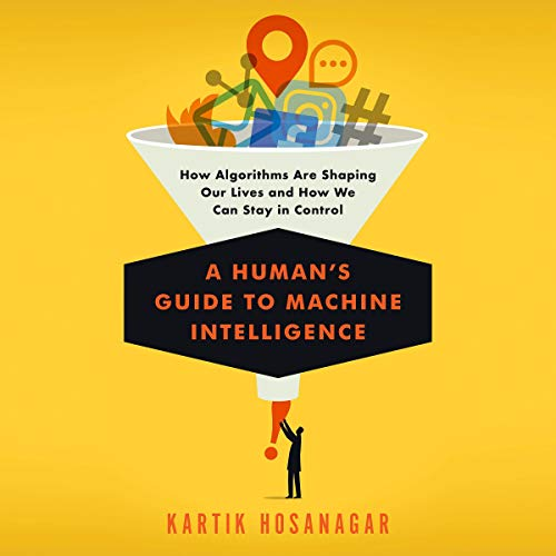 A Human's Guide to Machine Intelligence cover art