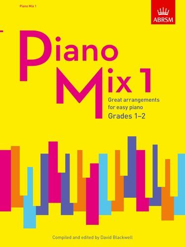 Piano Mix Book 1 (Grades 1-2): Great arrangements for easy piano