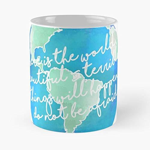 Quotes Not Afraid Watercolor Beauty Be Day Earth Cote Do World Globe Eat Food Bite John Best Taza de café de cerámica de 325 ml