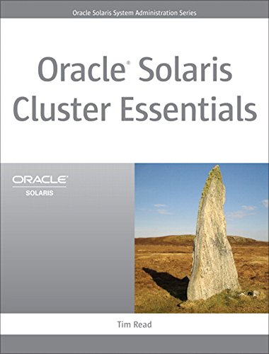 Oracle Solaris Cluster Essentials (Oracle Solaris System Administration Series) (English Edition)