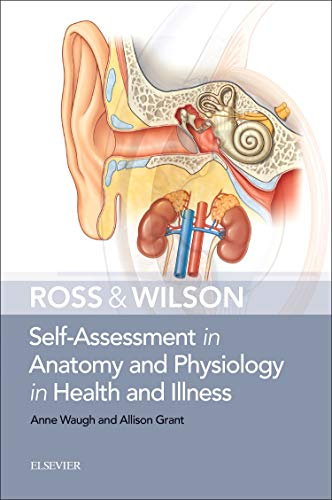 Ross & Wilson Self-Assessment in Anatomy and Physiology in Health and Illness, 1e