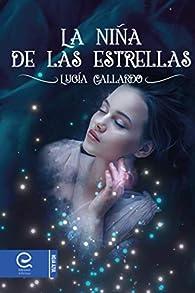La niña de las estrellas par Lucía Gallardo