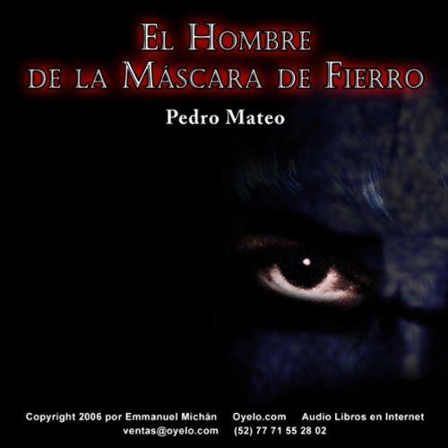 El Hombre de la Máscara de Fierro [The Man in the Iron Mask] audiobook cover art