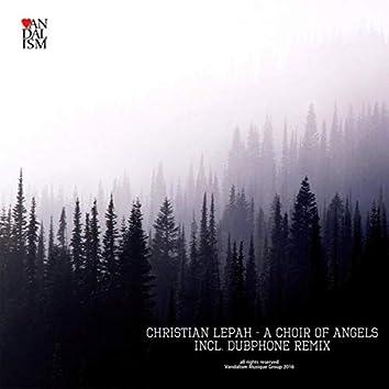 A Choir of Angels (Incl. Dubphone Remix)