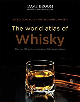The World Atlas of Whisky  New Edition