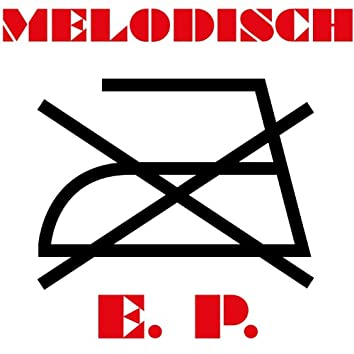 Melodisch Bügeln EP