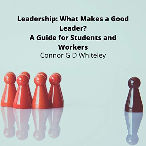 『Leadership: What Makes a Good Leader?』のカバーアート