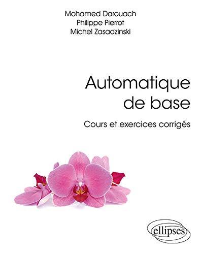Automatique de base - Cours et exercices corrigés