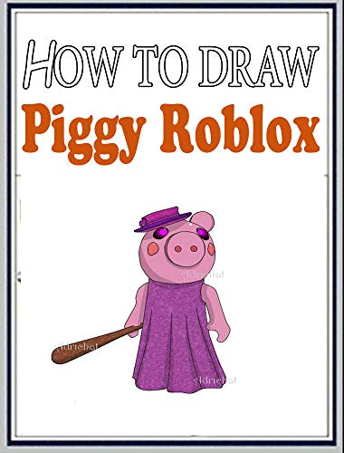 Piggy Roblox Key Card How To Draw Piggy Roblox Characters Step By Step Drawings For Kids And People Kindle Edition By Alta Bengssion Children Kindle Ebooks Amazon Com