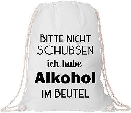 EZYshirt® Bitte nicht schubsen ich habe Alkohol im Beutel Gym Bag Turnbeutel